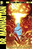 Before Watchmen Dr. Manhattan #3
