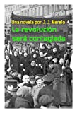 img - for La revoluci n ser  contagiada (Spanish Edition) book / textbook / text book