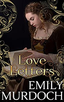 Amazon love letters conquered hearts book 2 ebook emily love letters conquered hearts book 2 by murdoch emily fandeluxe Epub
