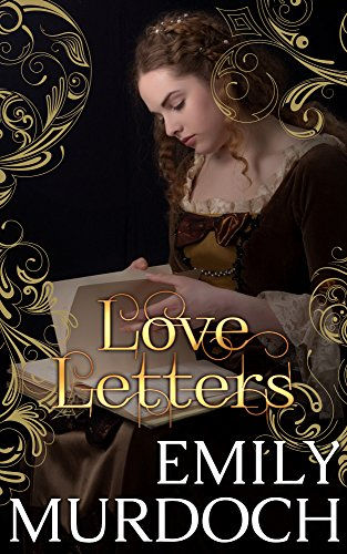 Love Letters (Conquered Hearts Book 0) - Medieval 2 Letter