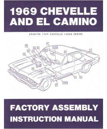 amazon com 1969 chevelle el camino malibu ss assembly manual book rh amazon com chevelle assembly manual pdf 1970 chevelle assembly manual