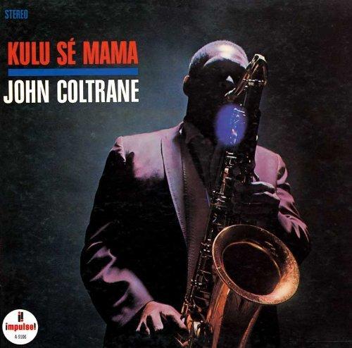Kuru Se Mama by John Coltrane (2010-03-02)
