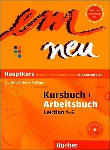 Em Neu Hauptkurs Deutsch Als Fremdsprache Niveaustufe B2 2