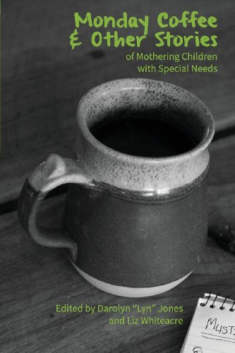 Primavera Coffee (Monday Coffee and Other Stories of Mothering Children with Special)