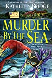 Murder by the Sea (A By the Sea Mystery Book 3)