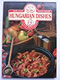99 HUNGARIAN DISHES WITH 33 COLOUR PHOTO
