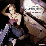 Yvonne Catterfeld - Glaub an mich