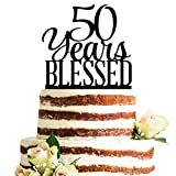 Classy Black Acrylic 50 Years Blessed Cake Topper, 50th Birthday Anniversary Party Decorations (50, Black)