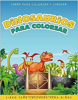 Dinosaurios para Colorear: Libro para Colorear para Niños con 50 ...