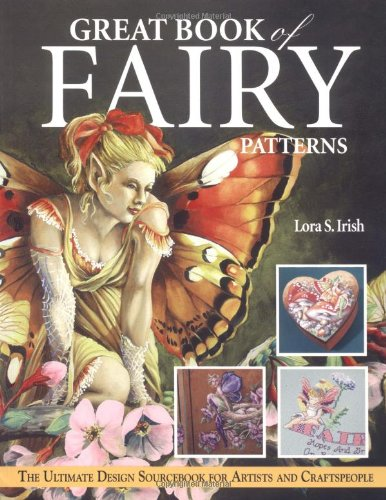 Great Book of Fairy Patterns: The Ultimate Design Sourcebook for Artists and (Fairy Pattern)