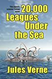 Image of 20,000 leagues Under the Sea: The Classic Science Fiction Novel