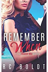 Remember When (Teach Me) (Volume 3) Paperback