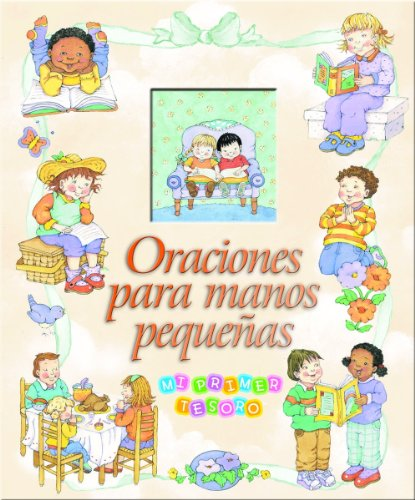 Oraciones Para Manos Pequenas (Spanish Edition)