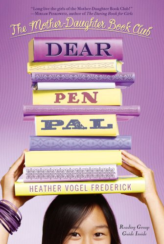 Dear Pen Pal  The Mother Daughter Book Club