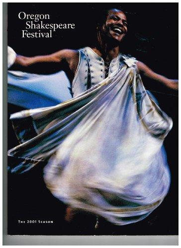 Oregon Shakespeare Festival. The 2001 season