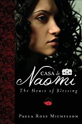 Casa de Naomi : The House of Blessing Book 1 (House of Blessings)