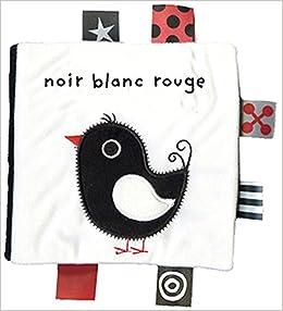 Noir Blanc Rouge Tb Livre Tissu French Edition