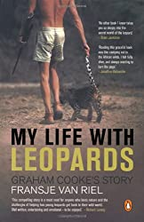 My Life With Leopards - Graham Cooke's Story