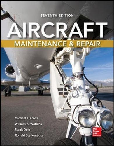 (Aircraft Maintenance and Repair, Seventh Edition)