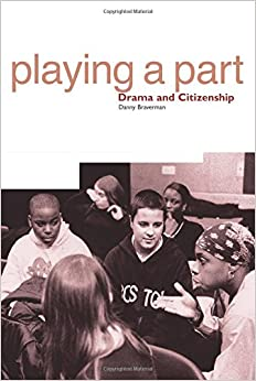 Playing a Part: Drama and Citizenship