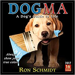 Dogma 2017 Wall Calendar Ron Schmidt 9781416242697 Amazon