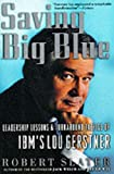 Saving Big Blue, Robert Slater, 0071342117