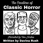 Creatures of Classic Horror: Guidebook | Davina J. Rush