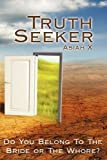 Truth Seeker, Asiah X, 1438949286
