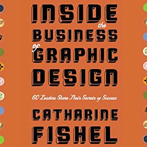 Inside the Business of Graphic Design Hörbuch