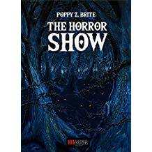 Poppy Z. Brite: The Horror Show