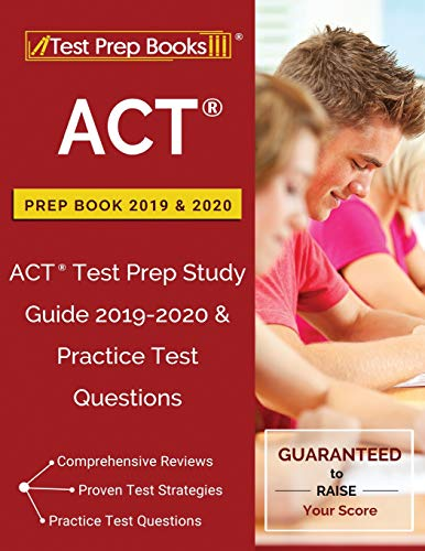 Pdf Test Preparation ACT Prep Book 2019 & 2020: ACT Test Prep Study Guide 2019-2020 & Practice Test Questions