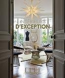 Intérieurs d'exception : Elle décoration by Catherine Scotto (2014-11-05)