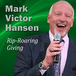 Rip-Roaring Giving Speech