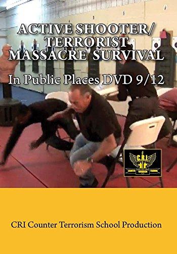 Active Shooter/Terrorist Massacre Survival in Public Places DVD 9/12