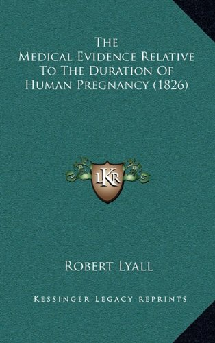 The Medical Evidence Relative To The Duration Of Human Pregnancy (1826) pdf epub