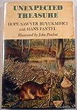 Unexpected Treasure, Hope S. Buyukmihci and Hans Fantel, 0871311011