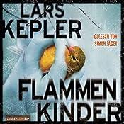Flammenkinder   Lars Kepler