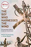 img - for The Boy Who Harnessed the Wind (Movie Tie-in Edition): Young Readers Edition book / textbook / text book
