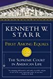 First among Equals, Kenneth W. Starr, 0446691305