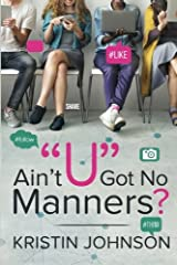 Ain't U Got No Manners? Paperback