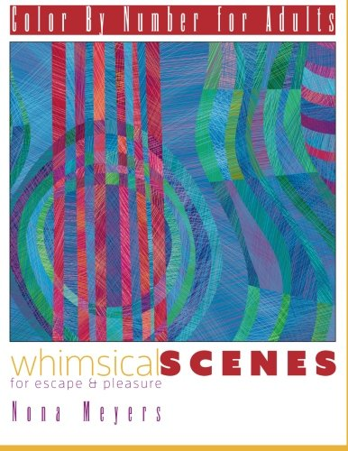 Color By Number For Adults: Whimsical Scenes for Escape & Pleasure by CreateSpace Independent Publishing Platform
