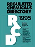 img - for Regulated Chemicals Directory 1995 book / textbook / text book