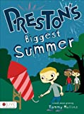 Preston's Biggest Summer, Tammy Mullins, 1620248050