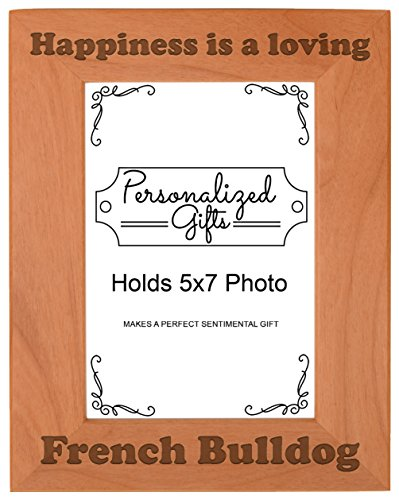 ThisWear French Bulldog Picture Frame Happiness is a Loving French Bulldog Dog Gifts Dog Lovers Natural Wood Engraved 5x7 Portrait Picture Frame Wood