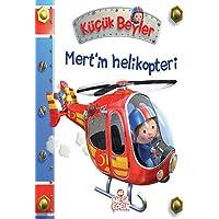 Mert'in Helikopteri (Ciltli): Küçük Beyler