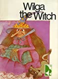 img - for Wilga the Witch book / textbook / text book