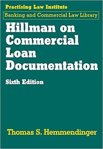Hillman on Commercial Loan Documentation (6th Edition) (2017) (Pli ...