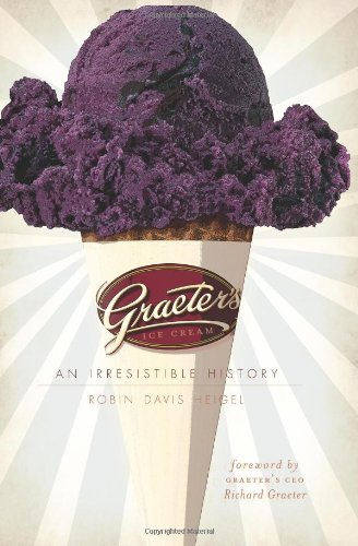 - Graeter's Ice Cream:: An Irresistible History