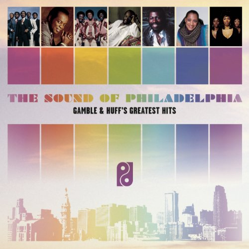 The Sound of Philadelphia: Gamble & Huff's Greatest Hits (Various Artists)