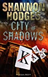 City of Shadows, Shannon Hodges, 184748753X
